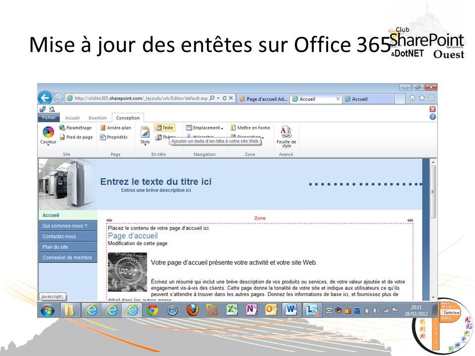 Mise à jour des entêtes sur Office 365