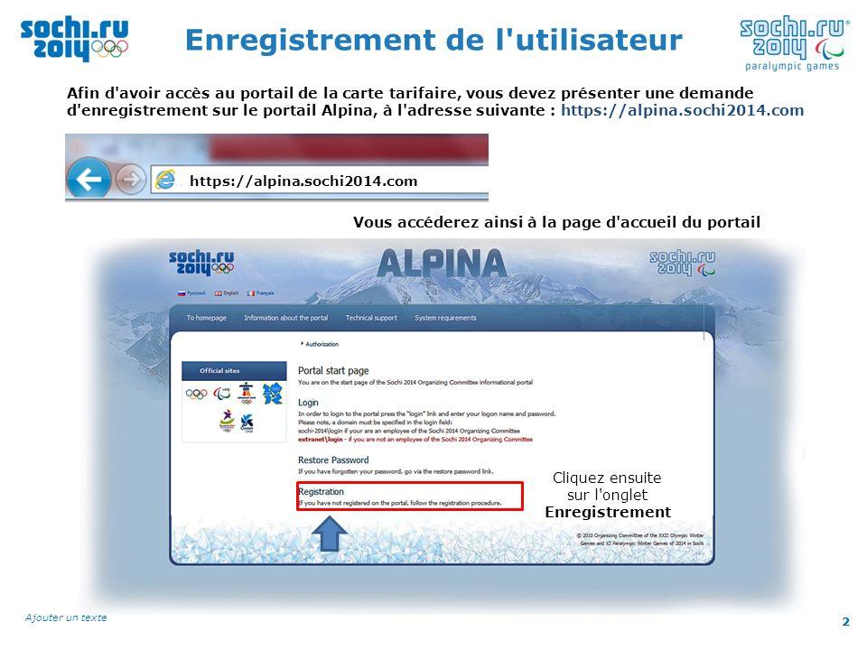 2 Ajouter un texte 2 Enregistrement de l'utilisateur Afin d'avoir accès au portail de la carte tarifaire, vous devez présenter une demande d'enregistr