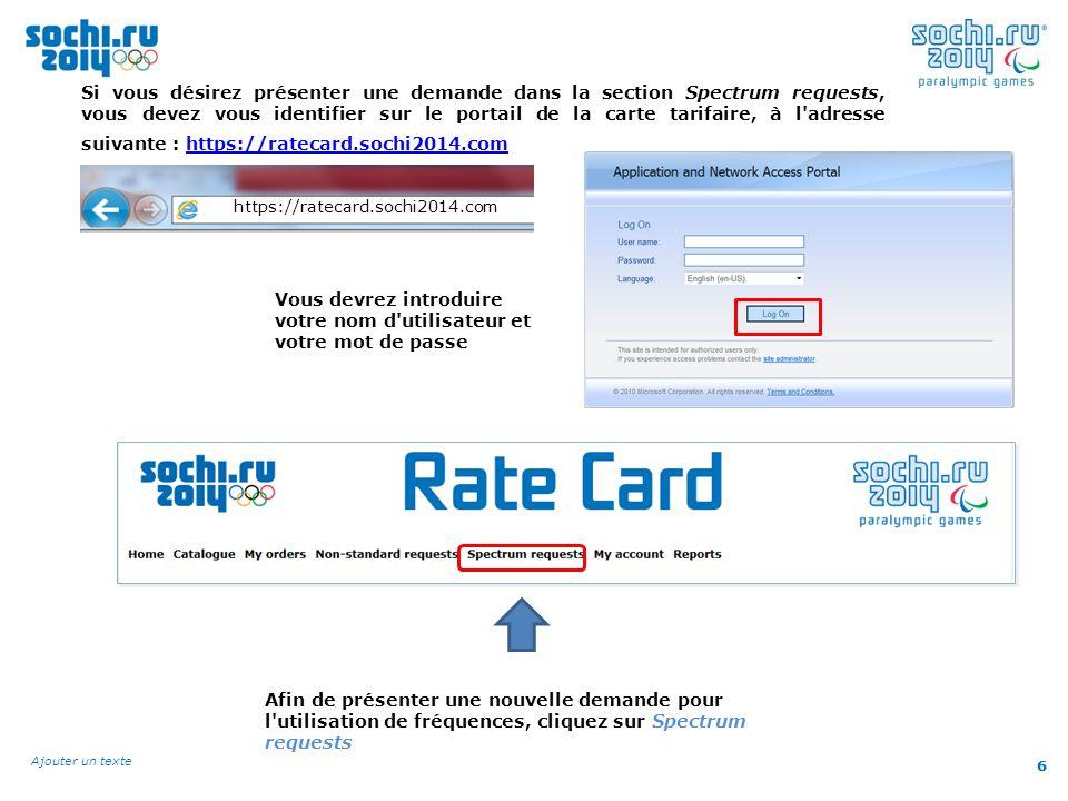 6 Ajouter un texte 6 Si vous désirez présenter une demande dans la section Spectrum requests, vous devez vous identifier sur le portail de la carte ta
