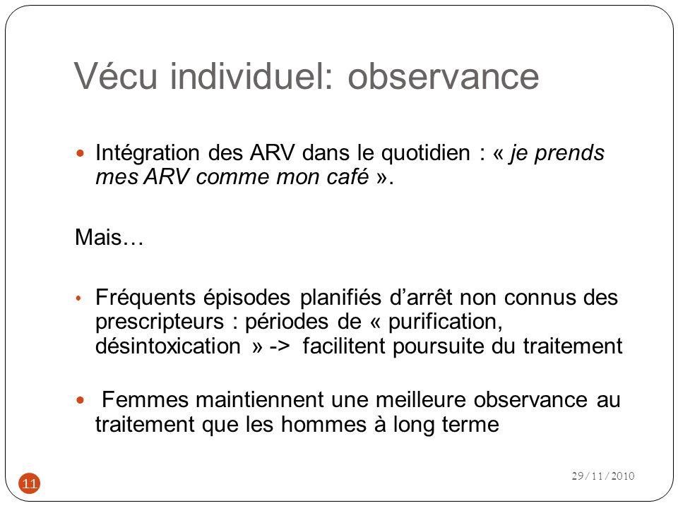 Vécu individuel: observance Intégration des ARV dans le quotidien : « je prends mes ARV comme mon café ».
