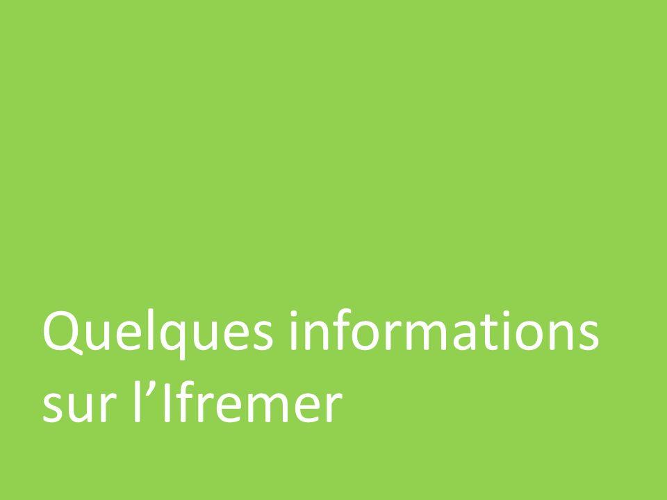 Quelques informations sur lIfremer