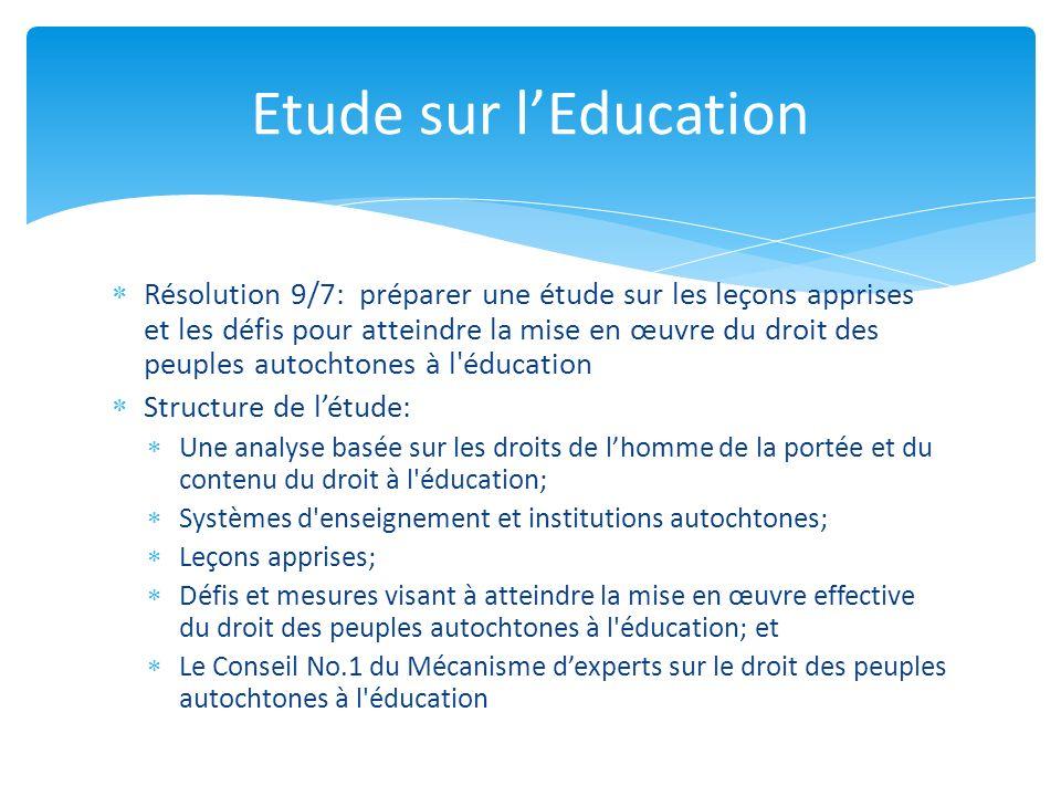 Résolution 9/7: préparer une étude sur les leçons apprises et les défis pour atteindre la mise en œuvre du droit des peuples autochtones à l'éducation