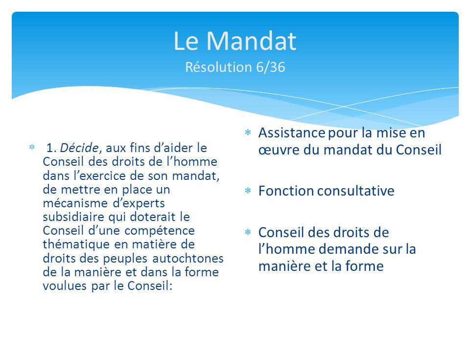 Le Mandat Résolution 6/36 1.