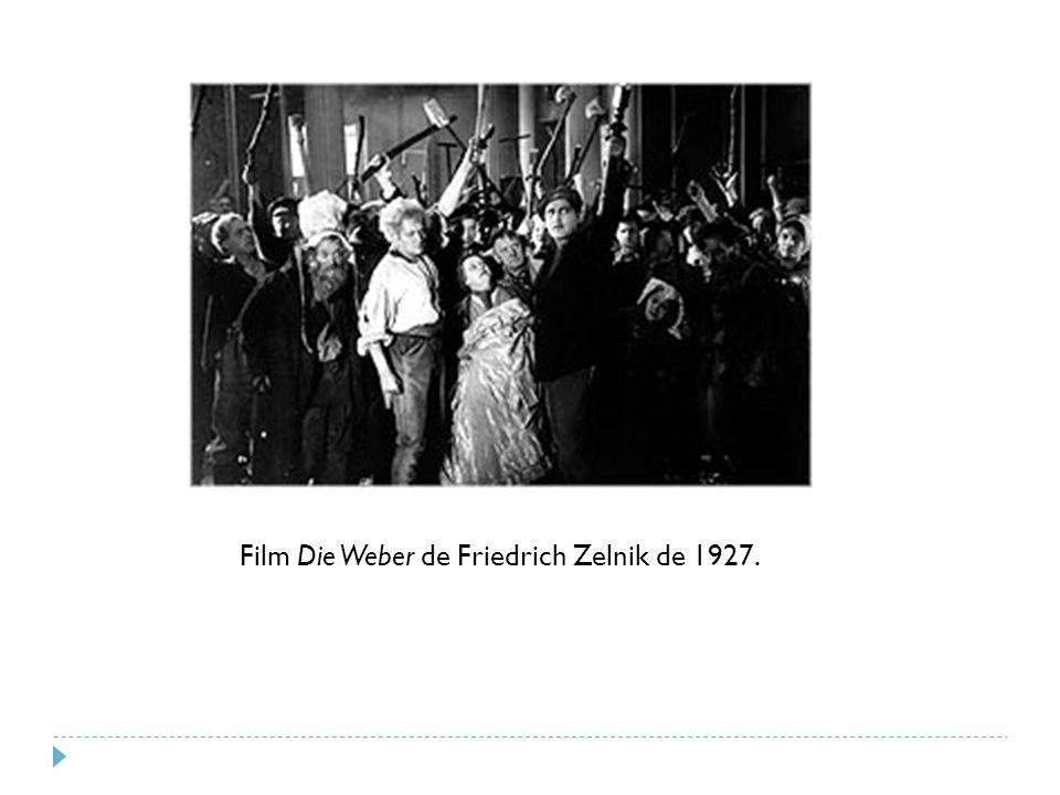 Film Die Weber de Friedrich Zelnik de 1927.