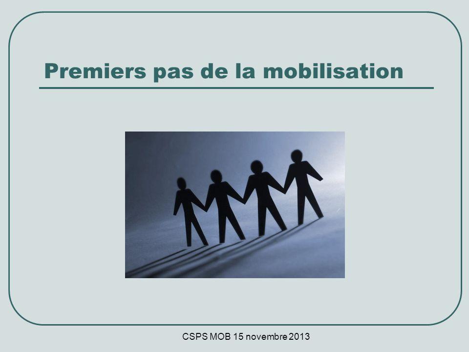 CSPS MOB 15 novembre 2013 Premiers pas de la mobilisation