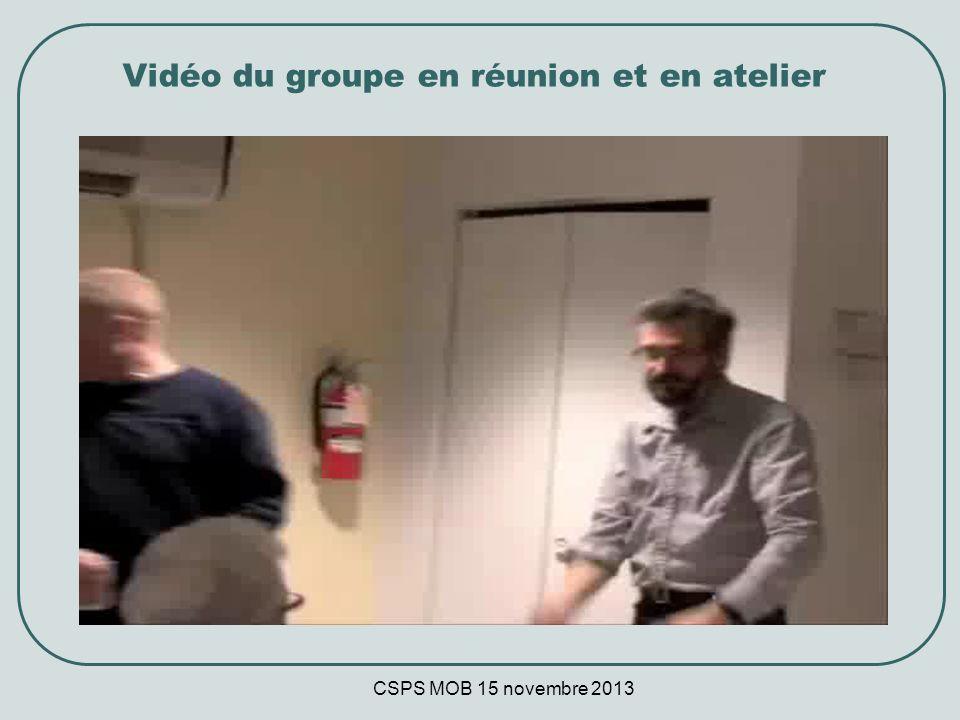 CSPS MOB 15 novembre 2013 Vidéo du groupe en réunion et en atelier Demander de Josée Photos