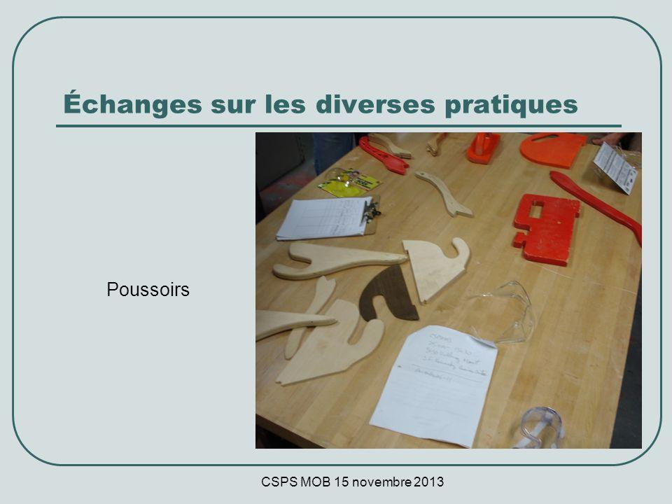 CSPS MOB 15 novembre 2013 Échanges sur les diverses pratiques Poussoirs