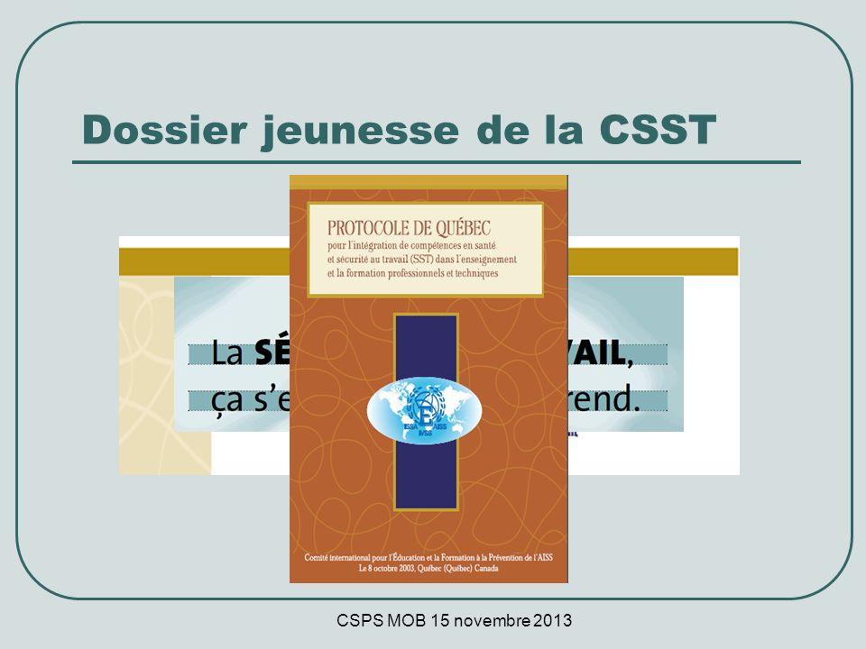 CSPS MOB 15 novembre 2013 Dossier jeunesse de la CSST