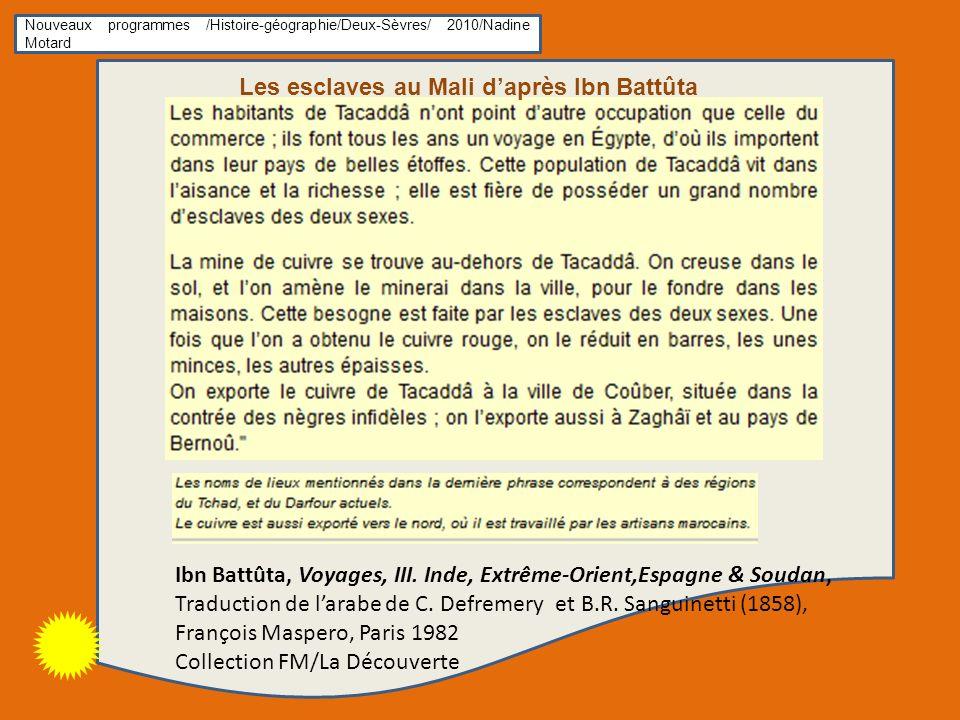 Ibn Battûta, Voyages, III.Inde, Extrême-Orient,Espagne & Soudan, Traduction de larabe de C.