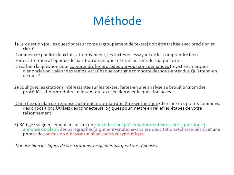 Méthode 1)-La question (ou les questions) sur corpus (groupement de textes) doit être traitée avec précision et clarté. -Commencez par lire deux fois,