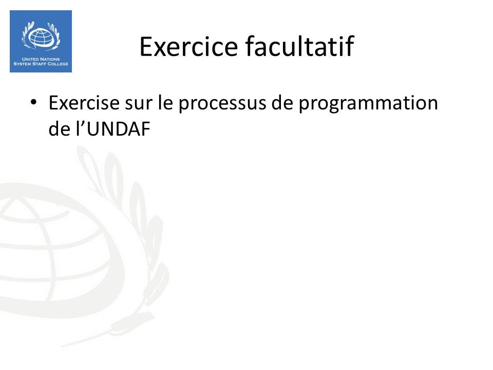 Exercice facultatif Exercise sur le processus de programmation de lUNDAF