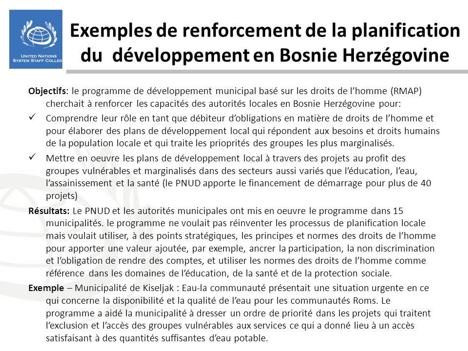Exemples de renforcement de la planification du développement en Bosnie Herzégovine Objectifs: le programme de développement municipal basé sur les dr