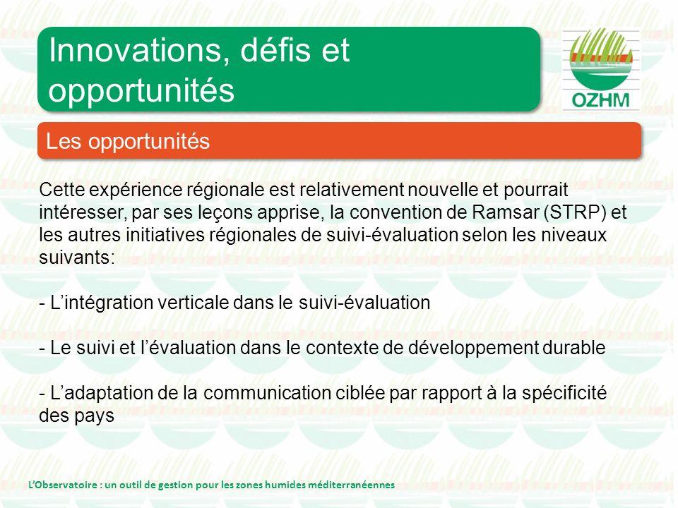 Cette expérience régionale est relativement nouvelle et pourrait intéresser, par ses leçons apprise, la convention de Ramsar (STRP) et les autres init