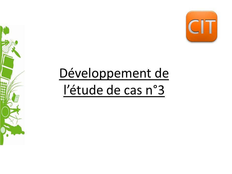 Développement de létude de cas n°3