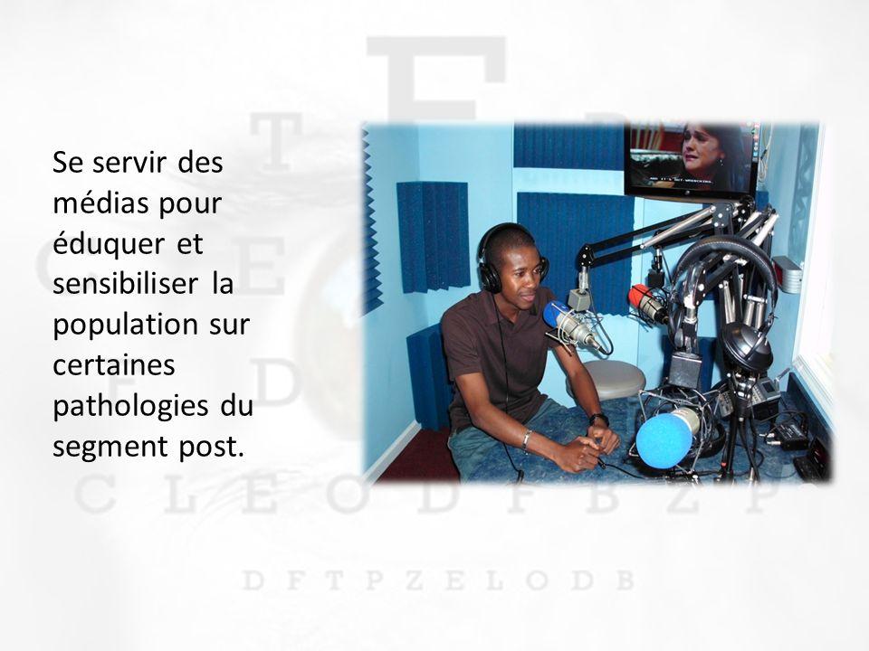 Se servir des médias pour éduquer et sensibiliser la population sur certaines pathologies du segment post.