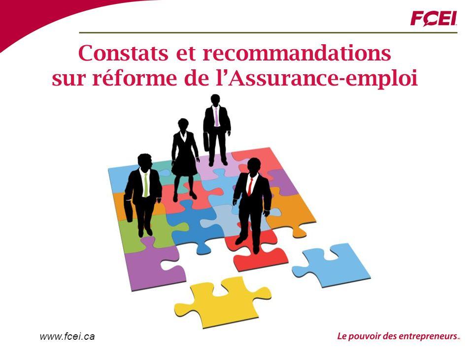 www.fcei.ca Constats et recommandations sur réforme de lAssurance-emploi