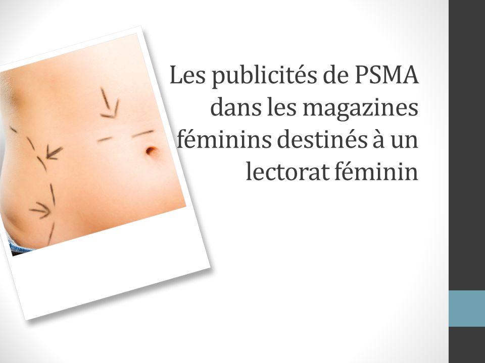 Les publicités de PSMA dans les magazines féminins destinés à un lectorat féminin