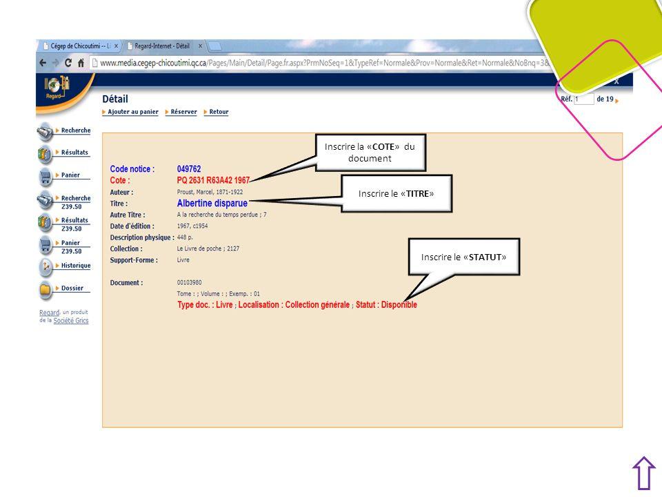 Inscrire la «COTE» du document Inscrire le «STATUT» Inscrire le «TITRE»