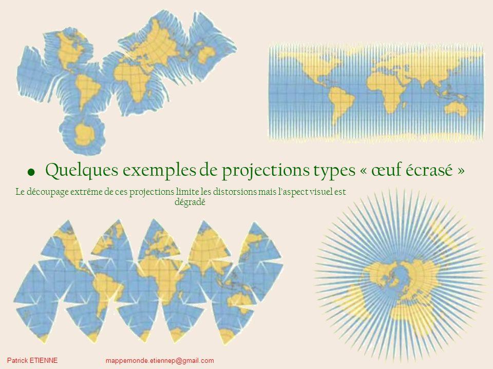 Patrick ETIENNE mappemonde.etiennep@gmail.com Comparaisons avec vues du globe.