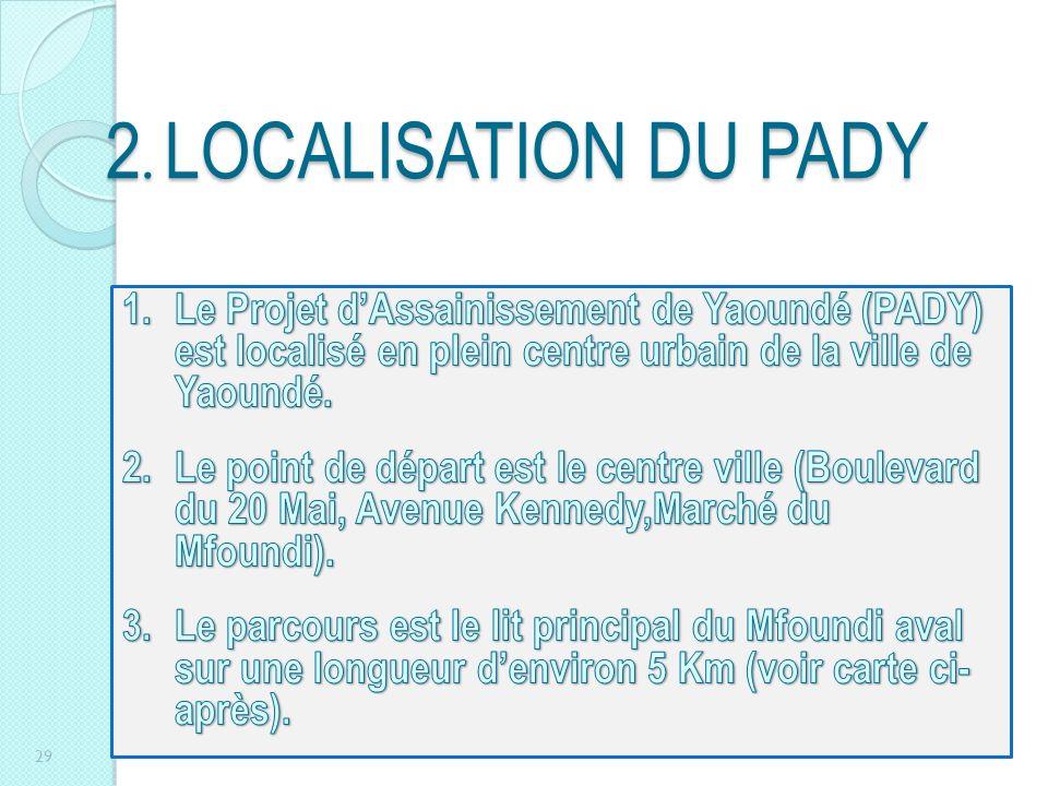 2. LOCALISATION DU PADY 29