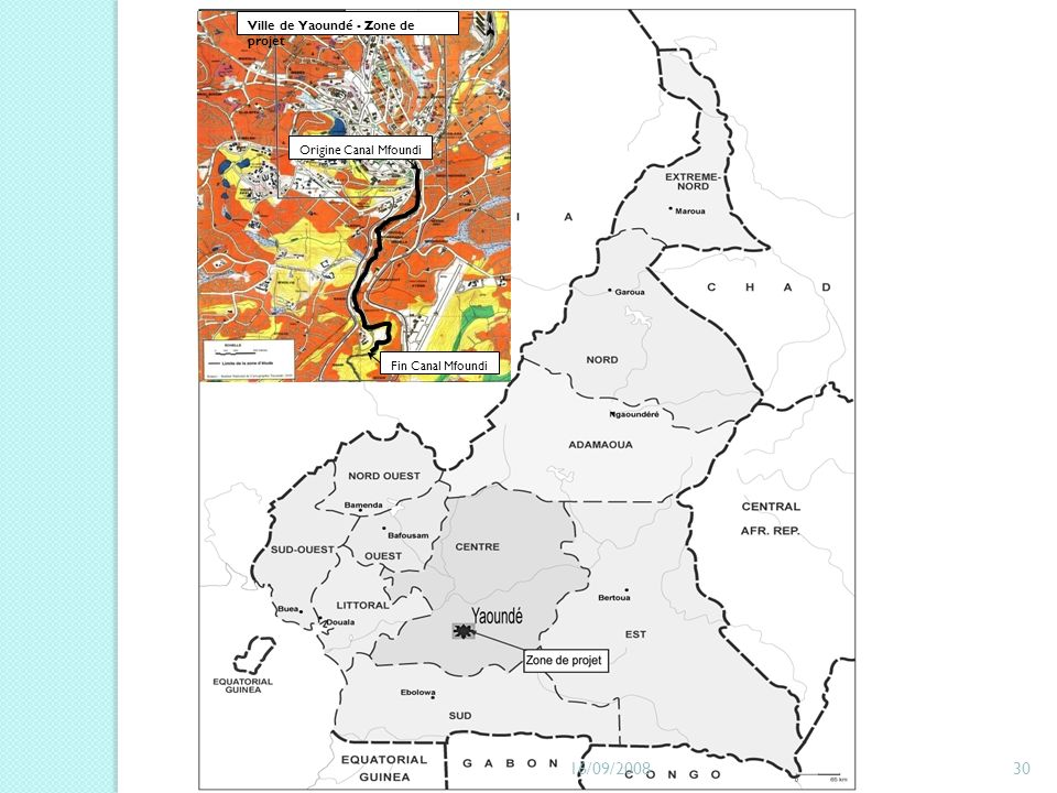 Ville de Yaoundé - Zone de projet Origine Canal Mfoundi Fin Canal Mfoundi 16/09/200830