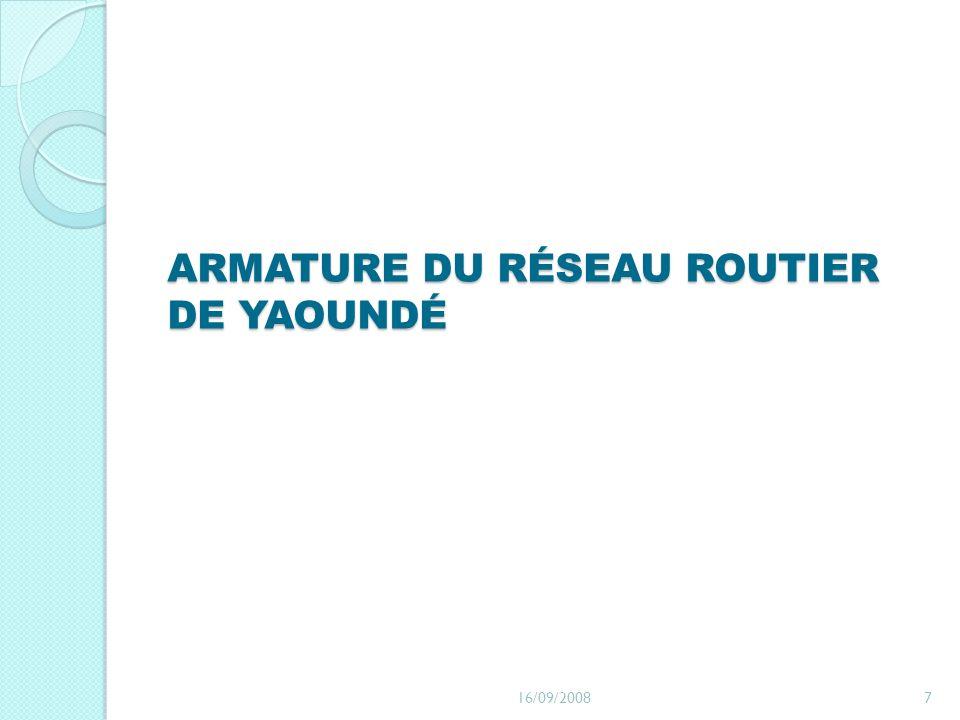ARMATURE DU RÉSEAU ROUTIER DE YAOUNDÉ 16/09/20087