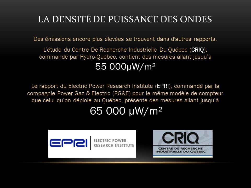 LA DENSITÉ DE PUISSANCE DES ONDES Des émissions encore plus élevées se trouvent dans d autres rapports.