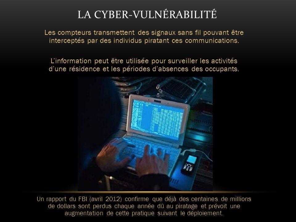 LA CYBER-VULNÉRABILITÉ Les compteurs transmettent des signaux sans fil pouvant être interceptés par des individus piratant ces communications.
