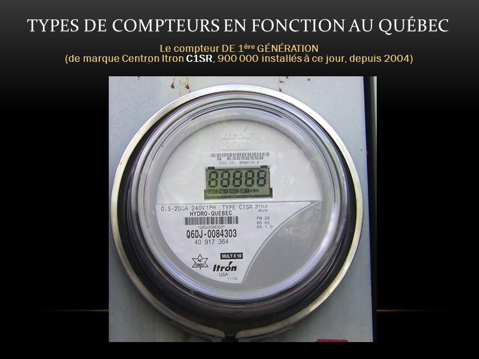 TYPES DE COMPTEURS EN FONCTION AU QUÉBEC Le compteur DE 2 ème GÉNÉRATION dit « intelligent » (de marque Focus Landis Gyr, en déploiement dans la Phase 1)