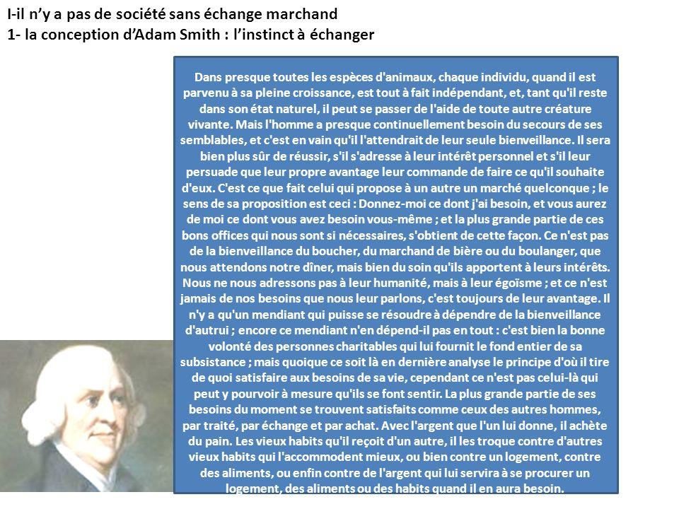 2- lharmonie naturelle des échanges : la « main invisible » du marché (Smith) a- les échanges de biens : léchange économique est avant tout intéressé : chacun en poursuivant son propre intérêt, contribue à lintérêt de lautre.