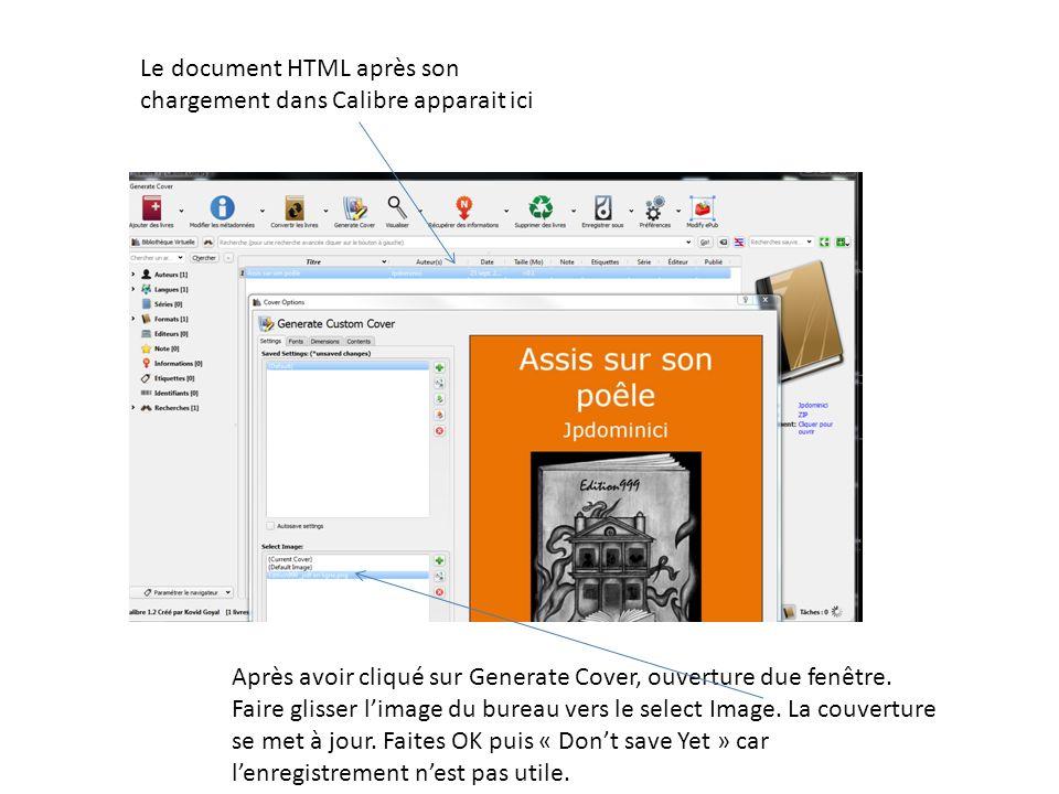 Le document HTML après son chargement dans Calibre apparait ici Après avoir cliqué sur Generate Cover, ouverture due fenêtre. Faire glisser limage du