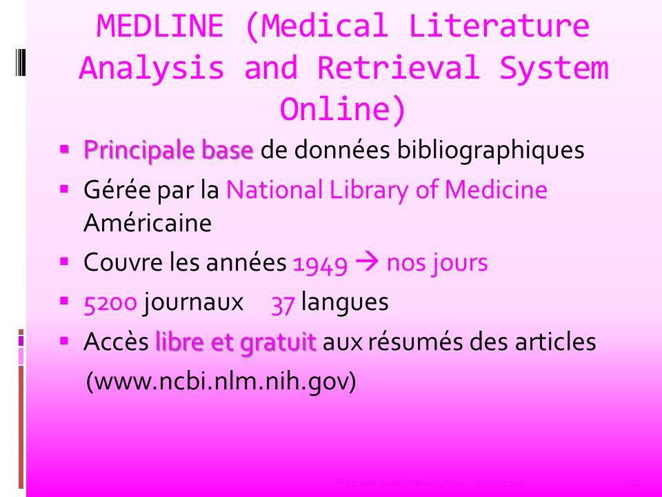 MEDLINE (Medical Literature Analysis and Retrieval System Online) Principale base Principale base de données bibliographiques Gérée par la National Li