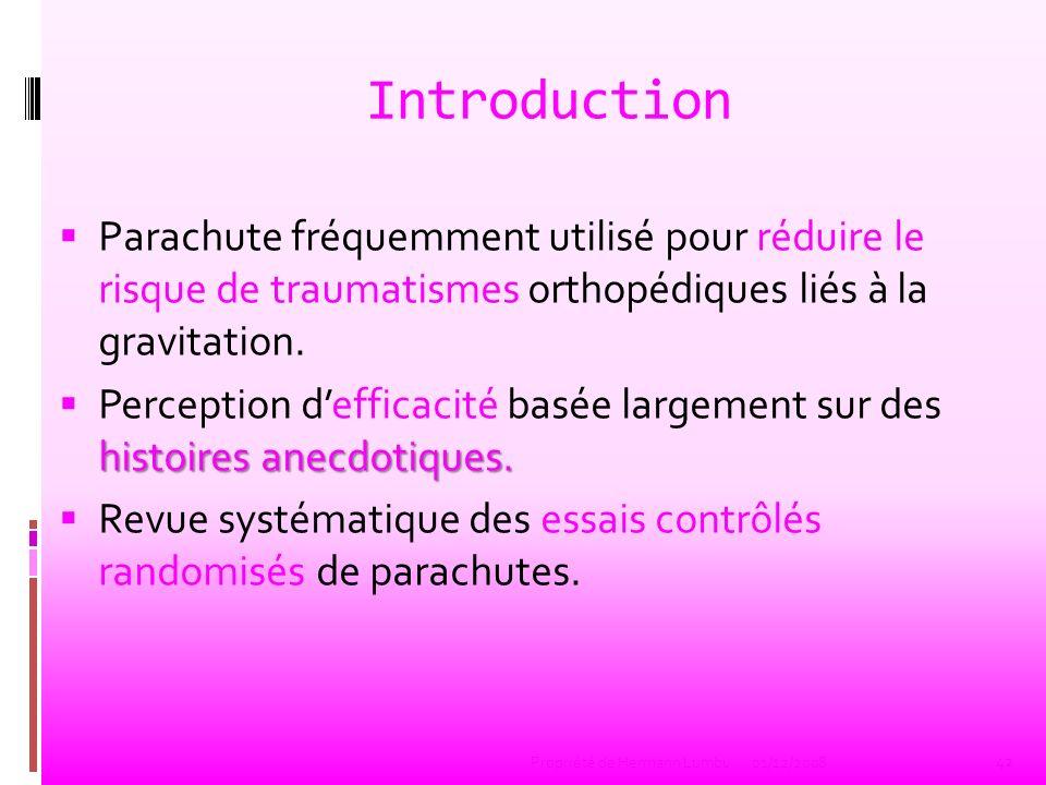 Introduction Parachute fréquemment utilisé pour réduire le risque de traumatismes orthopédiques liés à la gravitation. histoires anecdotiques. Percept