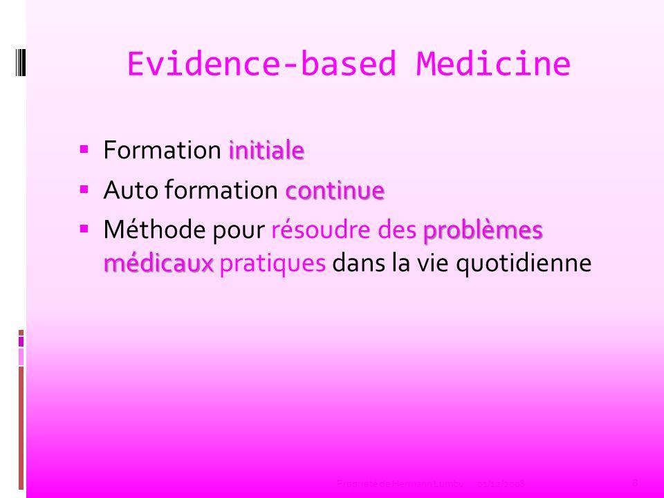 Evidence-based Medicine initiale Formation initiale continue Auto formation continue problèmes médicaux Méthode pour résoudre des problèmes médicaux p