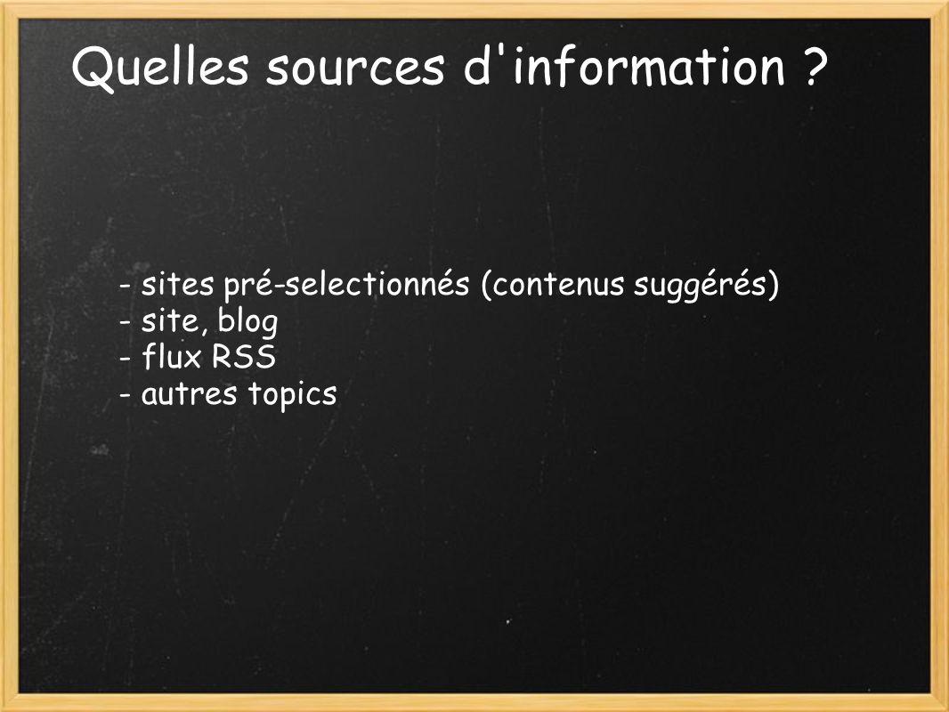 Quelles sources d information .