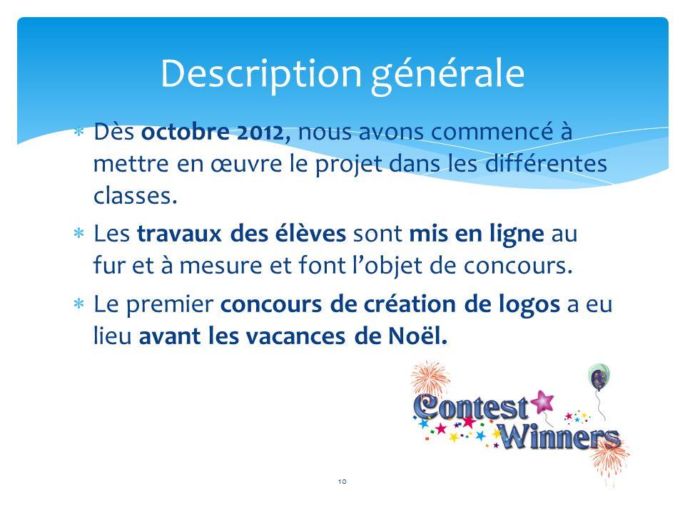Dès octobre 2012, nous avons commencé à mettre en œuvre le projet dans les différentes classes. Les travaux des élèves sont mis en ligne au fur et à m