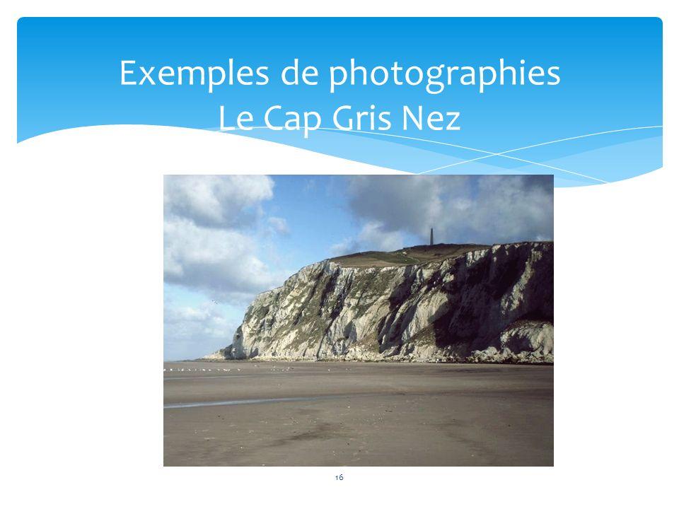 16 Exemples de photographies Le Cap Gris Nez
