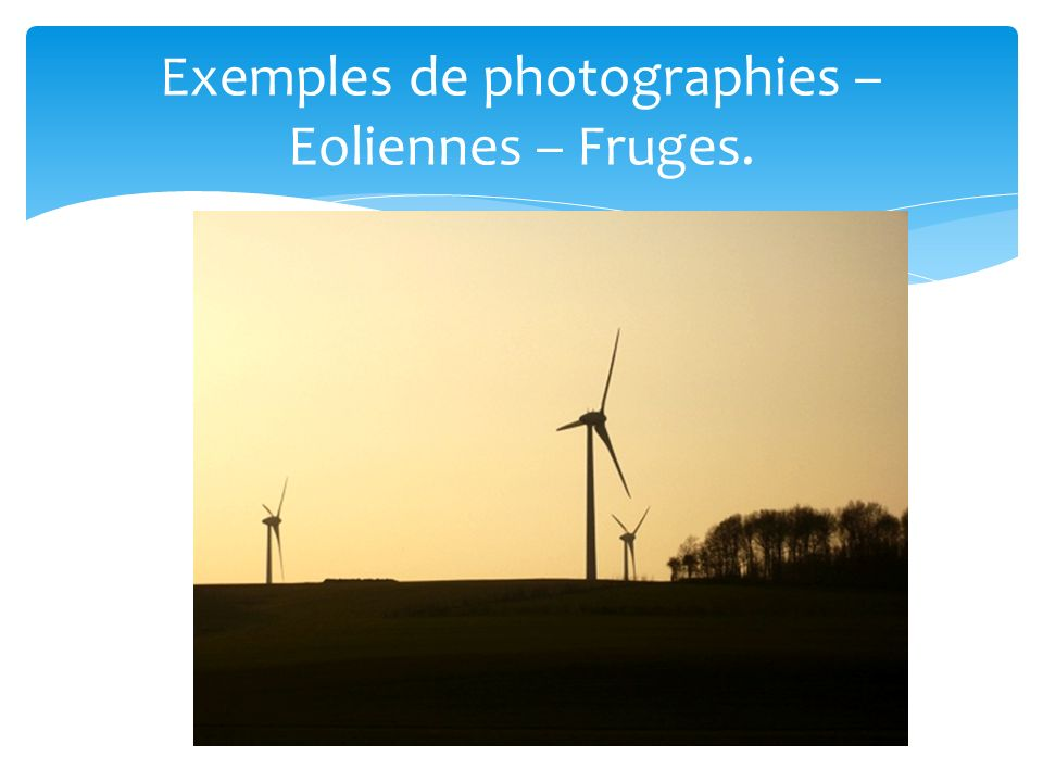 17 Exemples de photographies – Eoliennes – Fruges.
