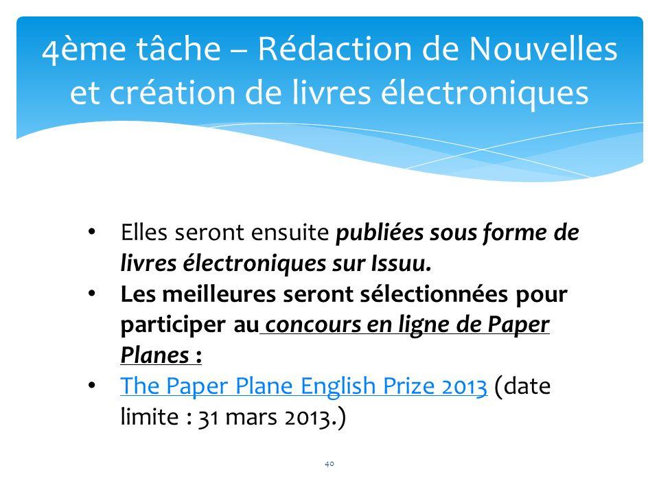 40 4ème tâche – Rédaction de Nouvelles et création de livres électroniques 40 Elles seront ensuite publiées sous forme de livres électroniques sur Iss