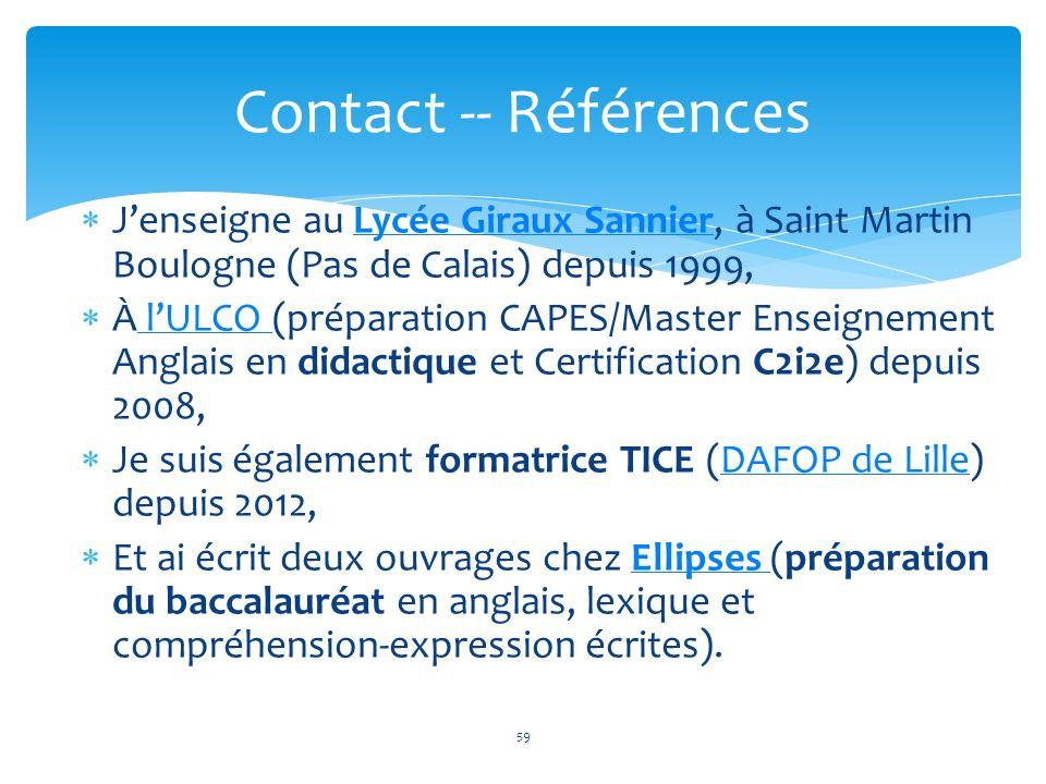 Jenseigne au Lycée Giraux Sannier, à Saint Martin Boulogne (Pas de Calais) depuis 1999,Lycée Giraux Sannier À lULCO (préparation CAPES/Master Enseigne