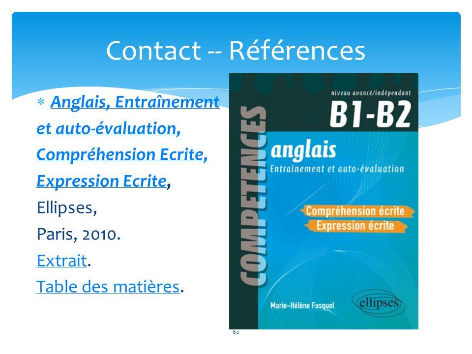 Anglais, Entraînement et auto-évaluation, Compréhension Ecrite, Expression EcriteExpression Ecrite, Ellipses, Paris, 2010. ExtraitExtrait. Table des m