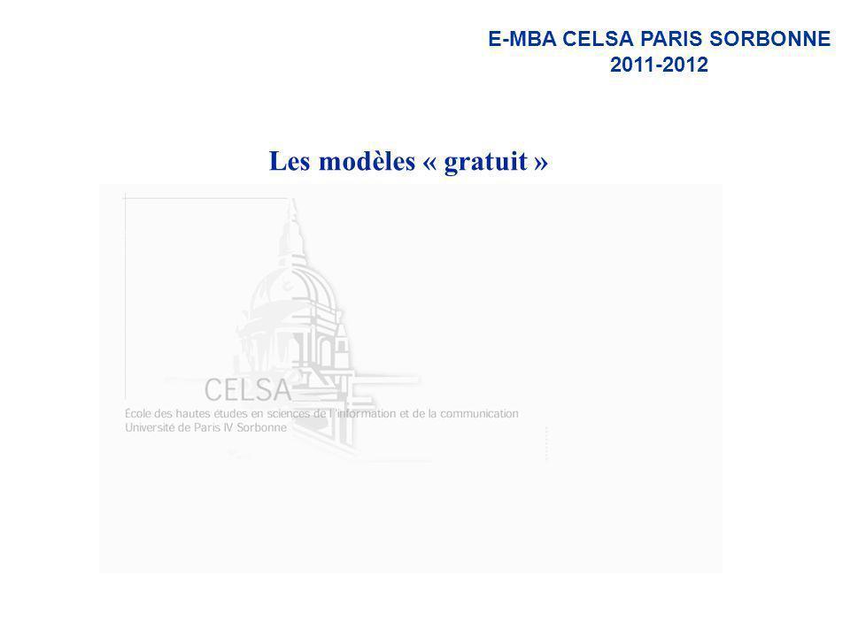 E-MBA CELSA PARIS SORBONNE 2011-2012 Les modèles « gratuit »