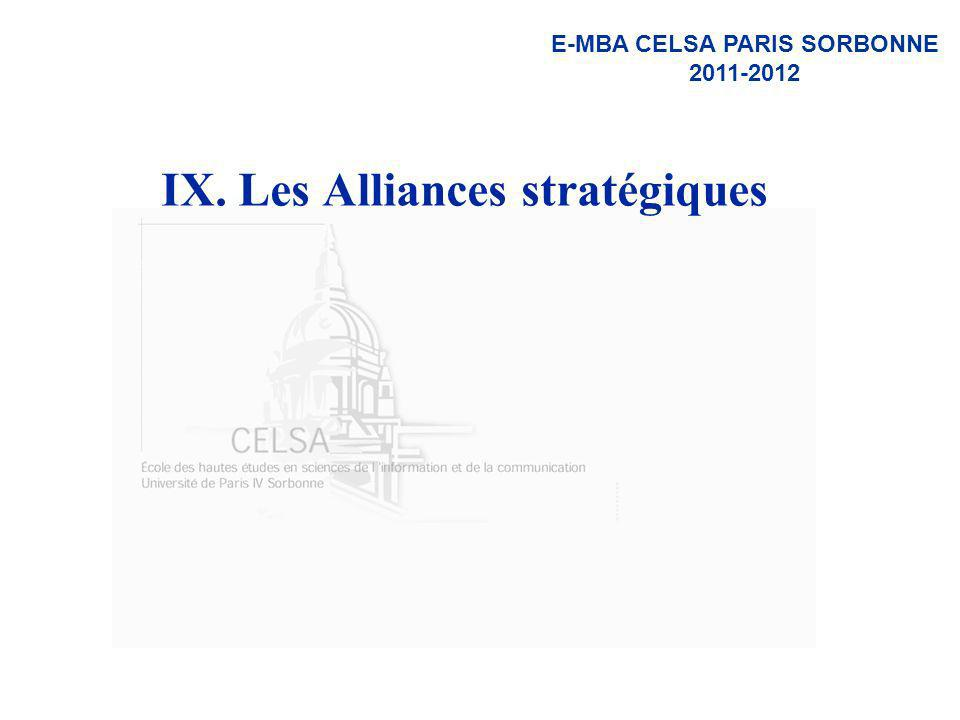 E-MBA CELSA PARIS SORBONNE 2011-2012 IX. Les Alliances stratégiques