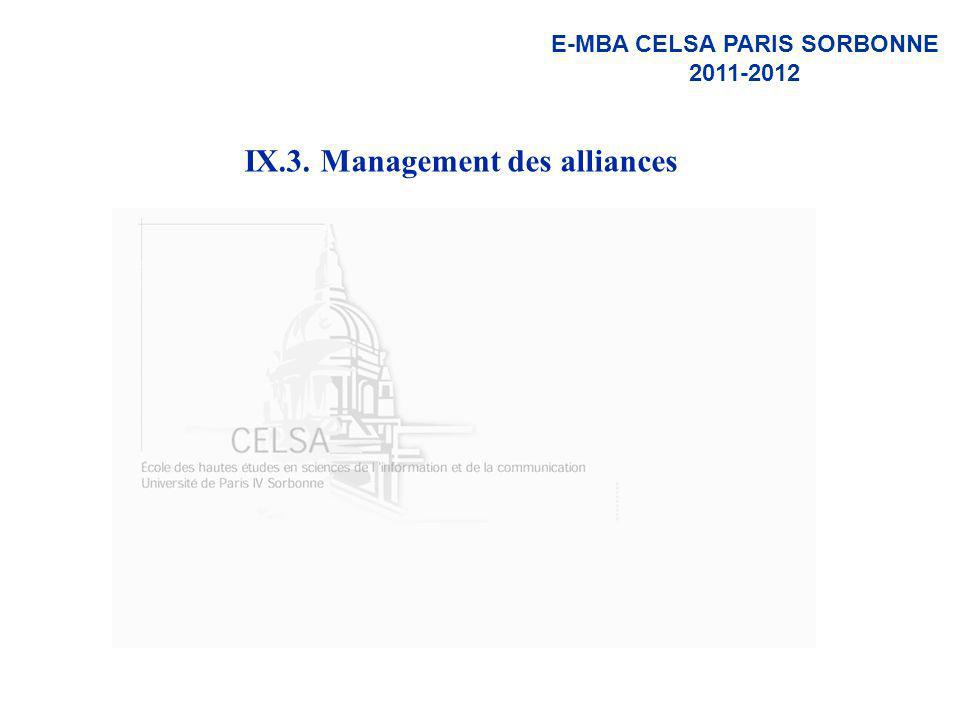E-MBA CELSA PARIS SORBONNE 2011-2012 IX.3. Management des alliances