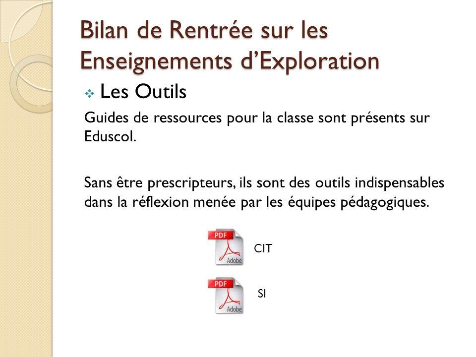 Bilan de Rentrée sur les Enseignements dExploration Les Outils Guides de ressources pour la classe sont présents sur Eduscol.