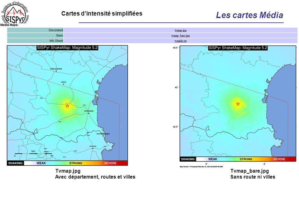 Les cartes Média Tvmap.jpg Avec département, routes et villes Tvmap_bare.jpg Sans route ni villes Cartes dintensité simplifiées