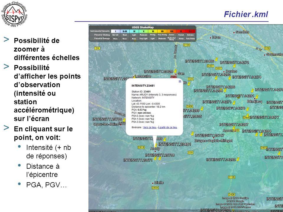 Fichier.kml > Possibilité de zoomer à différentes échelles > Possibilité dafficher les points dobservation (intensité ou station accélérométrique) sur