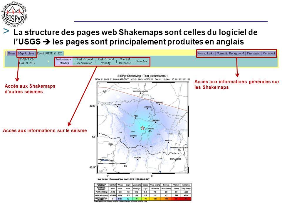 > La structure des pages web Shakemaps sont celles du logiciel de lUSGS les pages sont principalement produites en anglais Accès aux informations géné