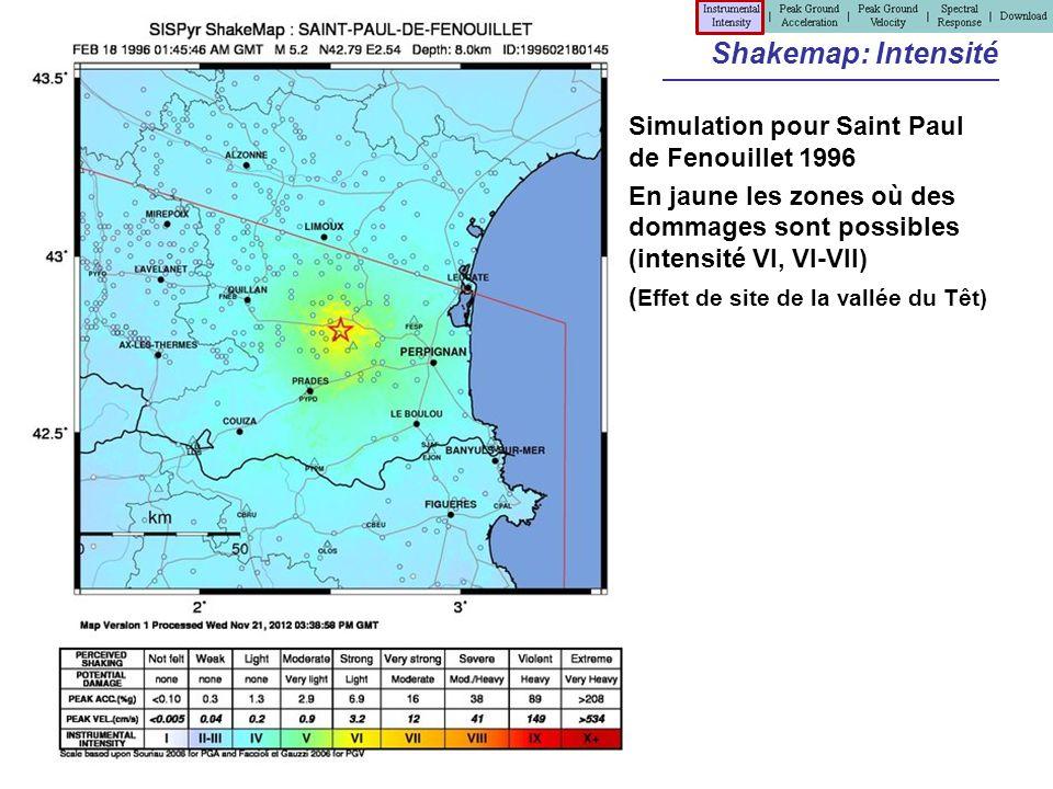 Shakemap: Intensité Simulation pour Saint Paul de Fenouillet 1996 En jaune les zones où des dommages sont possibles (intensité VI, VI-VII) ( Effet de