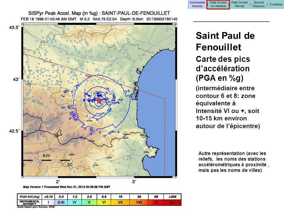 > Saint Paul de Fenouillet > Carte des pics daccélération (PGA en %g) > (intermédiaire entre contour 6 et 8: zone équivalente à Intensité VI ou +, soi